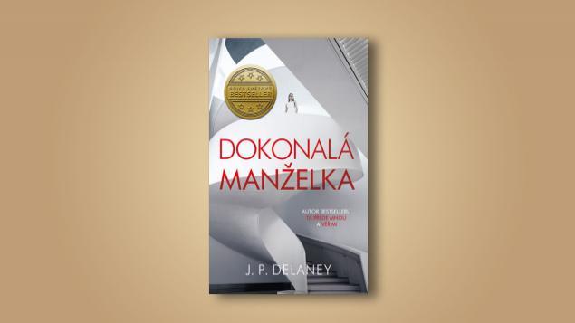 Čtenářská recenze: J. P. Delaney - Dokonalá manželka