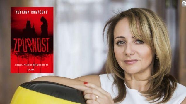 Exprimátorka Adriana Krnáčová vydává thriller Zpupnost