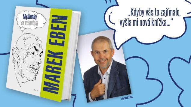 Soutěž o 10 knih Marka Ebena Myšlenky za volantem