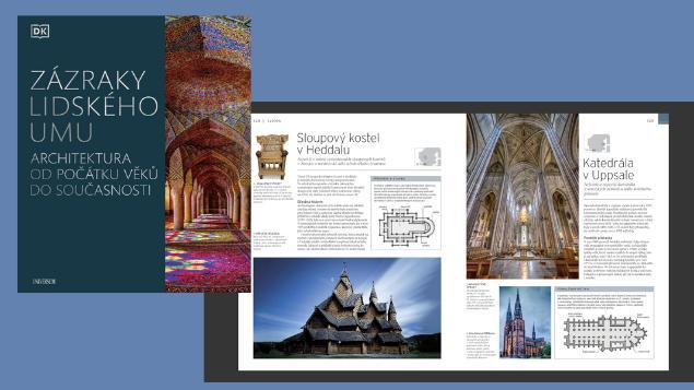 Vyhrajte poutavou knihu o architektuře Zázraky lidského umu!