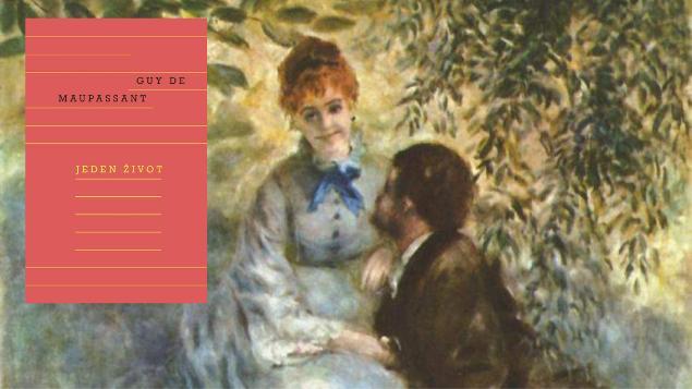Maupassantův raný román v novém překladu