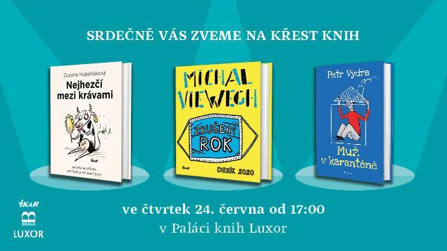 Trojkřest Zuzany Hubeňákové, Michala Viewegha a Petra Vydry