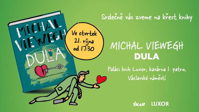 Křes knihy Michala Viewegha DULA